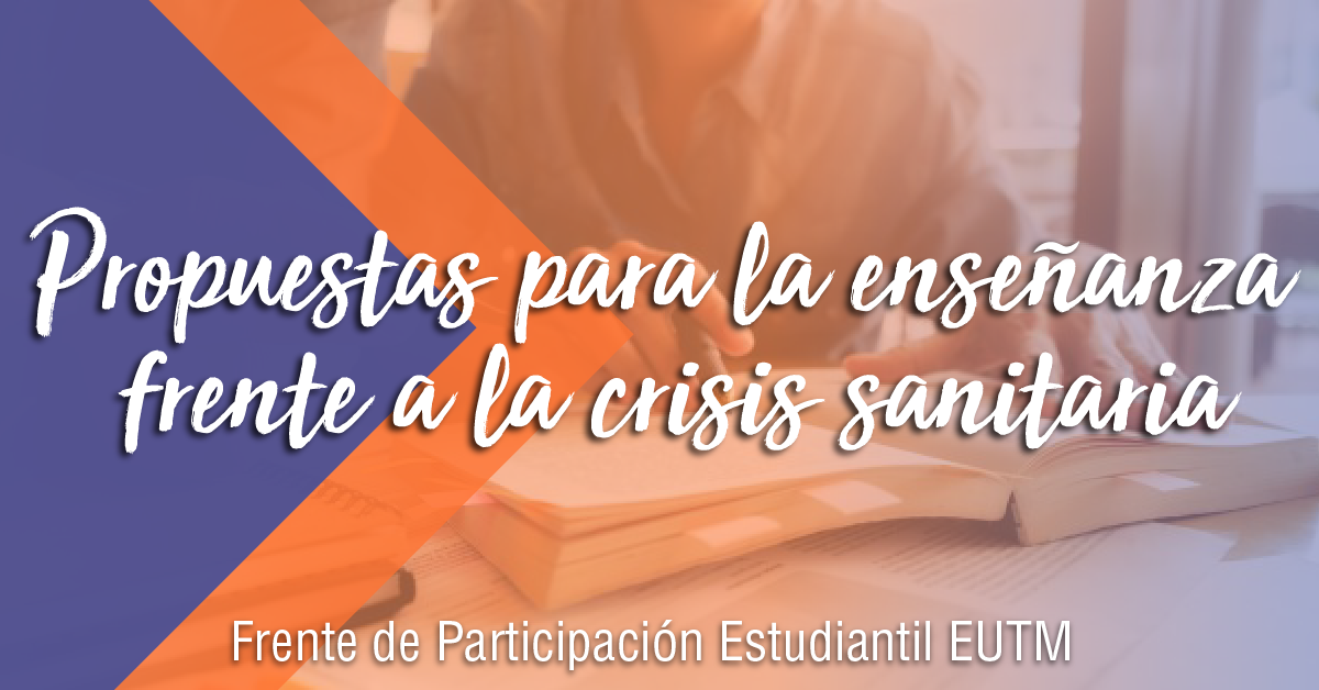 Declaración y propuestas del FPE EUTM para afrontar la enseñanza en la crisis sanitaria